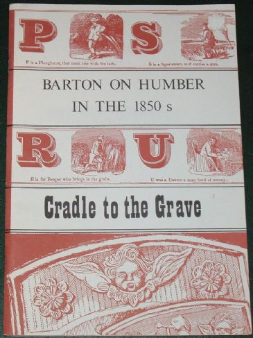 Barton on Humber in the 1850's - Part 4: Cradle to the Grave